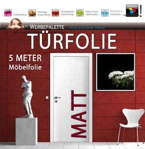 Tür Feste Folien (Die Werbepalette (EUR 4,93/Quadratmeter) 5 Meter x 105 cm Türfolie MATT Deko Plotterfolie + weiß + Klebefolie)