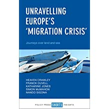 Unravelling Europe's 'migration crisis': Journeys over land and sea