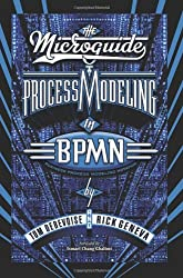 The Microguide to Process Modeling in BPMN