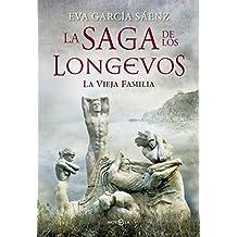 La vieja familia: La saga de los longevos (Spanish Edition)