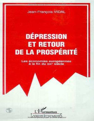 Dépression et retour à la prospérité : les économies européennes à la fin du XIXe siècle
