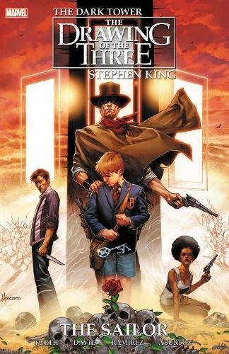 Stephen King's Dark Tower: The Drawing of the Three - The Sailor (Dark Tower Comics)