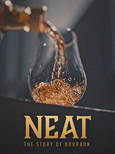 Neat: The Story of Bourbon [OV/OmU]