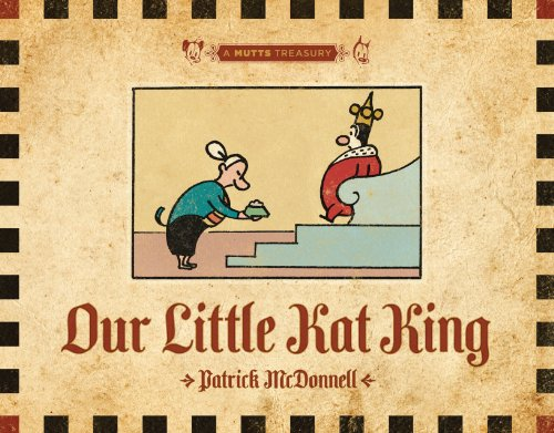 Our Little Kat King: A Mutts Treasury por Patrick McDonnell