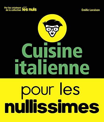 Cuisine italienne pour les Nullissimes par Emilie LARAISON