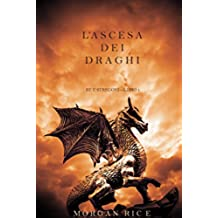 L'ascesa dei Draghi (Re e Stregoni—Libro 1) (Italian Edition)