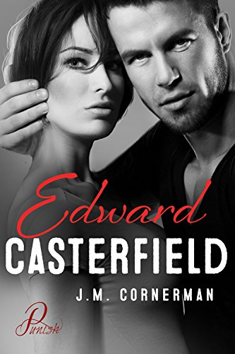 Punish 4 - Edward Casterfield von [Cornerman, J.M.]