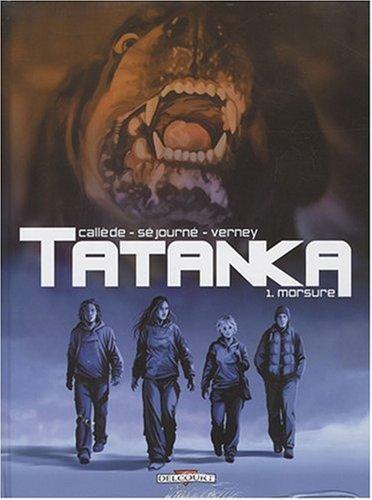 Tatanka, Tome 1 : Morsure