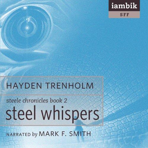 Steel Whispers  Audiolibri