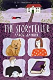 The Storyteller: The Riverman Trilogy, Book III by Aaron Starmer (2016-03-15)
