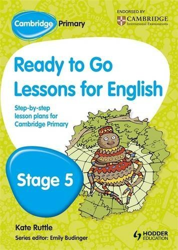 Cambridge Primary Ready to Go Lessons for English Stage 5 by Kay Hiatt (2013-02-22)