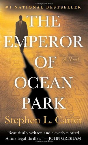 the-emperor-of-ocean-park-by-stephen-l-carter-2007-05-29