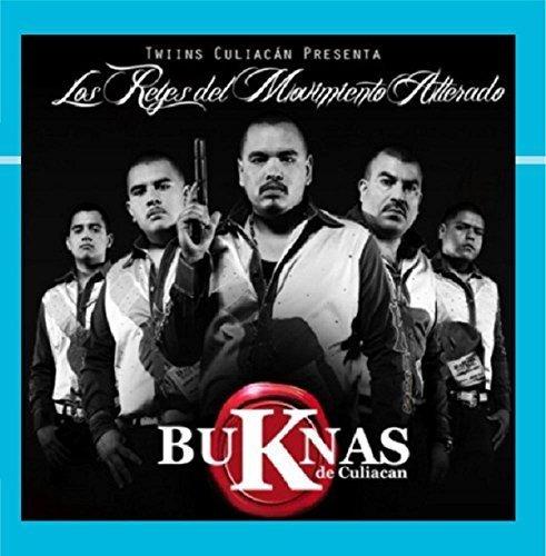 Los Reyes del Movimiento Alterado [Explicit] by BuKnas De Culiacan (Buknas Los De Culiacan)