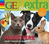 GEOlino extra: Haustiere
