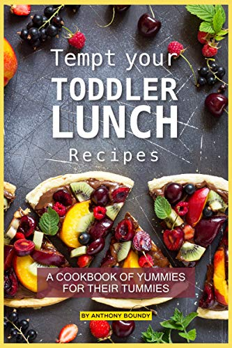 Tempt your Toddler Lunch Recipes: A Cookbook of Yummies for their Tummies (English Edition) - Pizza Backen-kit