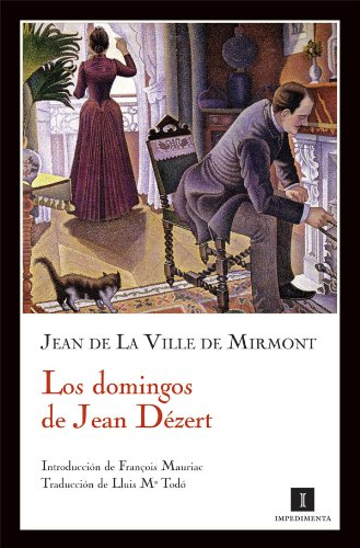 Domingos De Jean Dezert,Los (Impedimenta)