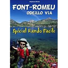 Font-Romeu - Spécial Rando Facile