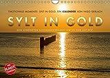 Emotionale Momente: Sylt in Gold. (Wandkalender 2019 DIN A4 quer): Die Insel Sylt hat den schönsten Sonnenuntergang, so die Meinung aller ... 14 Seiten ) (CALVENDO Orte)