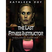 The Last Fitness Instructor [OV]
