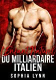 L'Enfant Naturel Du Milliardaire Italien (French Edition)