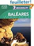 Guide Vert Week-end Bal�ares Michelin