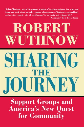 Sharing the Journey: Support Groups and the Quest for a New Community