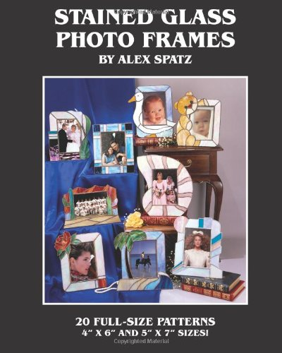 Stained Glass Photo Frames (Cliffside Studio, Band 1)