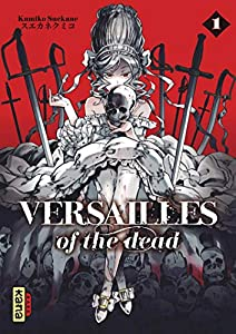 Versailles of the Dead Edition simple Tome 1