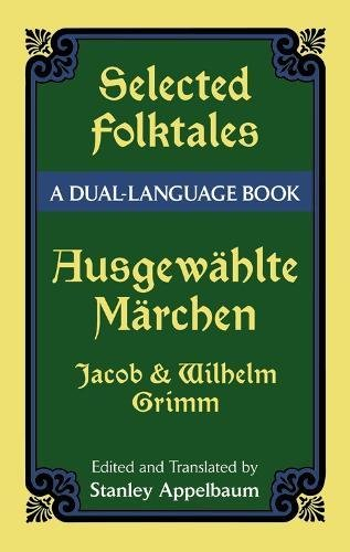 Selected Folktales/Ausgewahlte Marchen: A Dual-Language ()