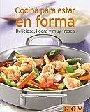 Cocinar para estar en forma: Nuestras 100 mejores recetas en un solo libro