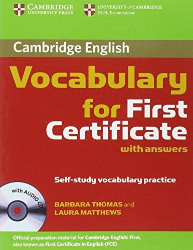 Cambridge vocabulary for first certificate. With answers. Con CD Audio. Per le Scuole superiori