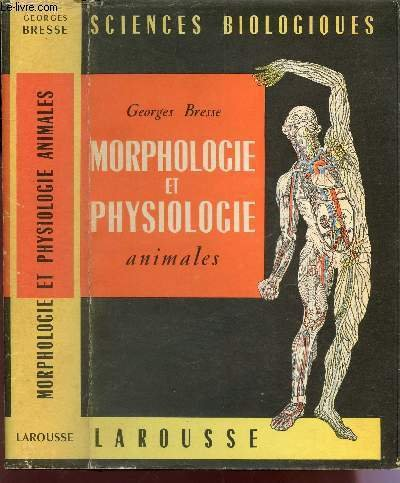 MORPOLOGIE ET PHYSIOLOGIE ANIMALES / COLLECTION