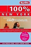 100% NEW YORK - GUIDE DE VOYAGE