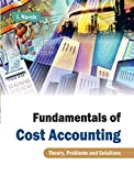 Fundamentals of Cost Accounting: Theory, Problems and Solutions