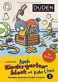 Mein Kindergartenblock mit Rabe Linus (2) Zuordnen, Verbinden, Formen erkennen (Einfach lernen mit Rabe Linus)