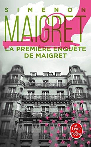 La Première enquête de Maigret (Policiers) por Georges Simenon