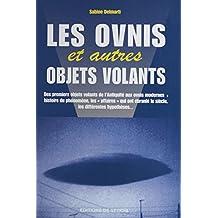 Les Ovnis et autres objets volants