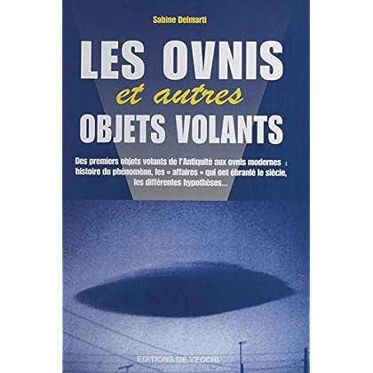Les Ovnis et autres objets volants (Sciences Humaines)