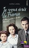 Je vous écris de France. Lettres inédites à la BBC par Luneau