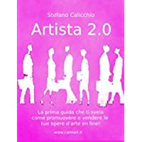 ARTISTA 2.0 - Come promuovere e vendere la tua opera d