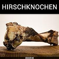 Hirschknochen - L (300g+) - von George and Bobs