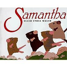 Samantha by Ellen Stoll Walsh (1996-03-01)