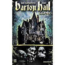 Das Geheimnis von Barton Hall: Eine Schauernovelle
