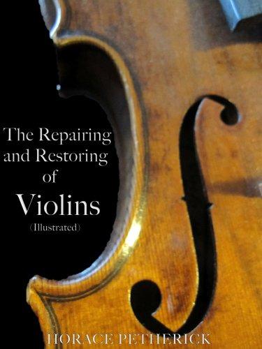 The Repairing and Restoring of Violins (Illustrated) segunda mano  Se entrega en toda España