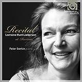 Lorraine Hunt Lieberson: Recital at Ravinia (Peter Serkin, piano)