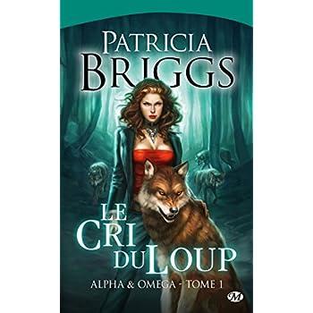 Alpha & Omega, Tome 1: Le Cri du loup