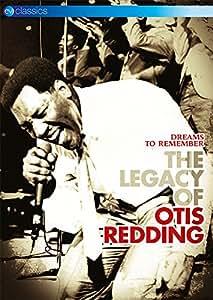 Otis Redding - Dreams To Remember - The Legacy