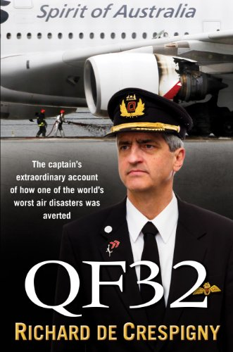 QF32: From the author of Fly!: Life Lessons from the Cockpit of QF32 (English Edition)