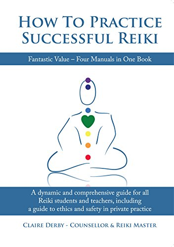 HOW TO PRACTICE SUCCESSFUL REIKI (English Edition)