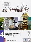 Perché la letteratura. Per le Scuole superiori. Con e-book. Con espansione online: 4